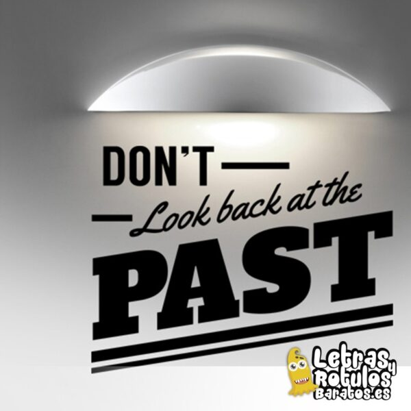 Don't look at the past
